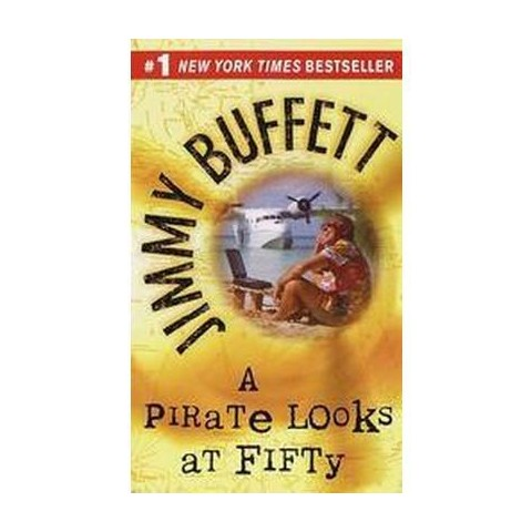 A Pirate Looks at Fifty (Reprint) (Paperback)