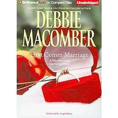 First Comes Marriage (Unabridged) (Compact Disc)
