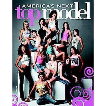 America's Next Top Model: Fierce Guide to Life (Paperback)