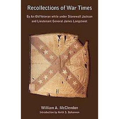 Recollections of War Times (Paperback)