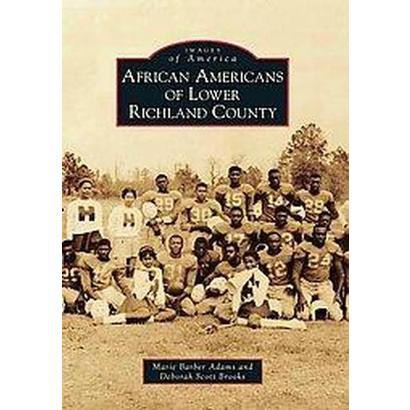 African Americans of Lower Richland County (Paperback)