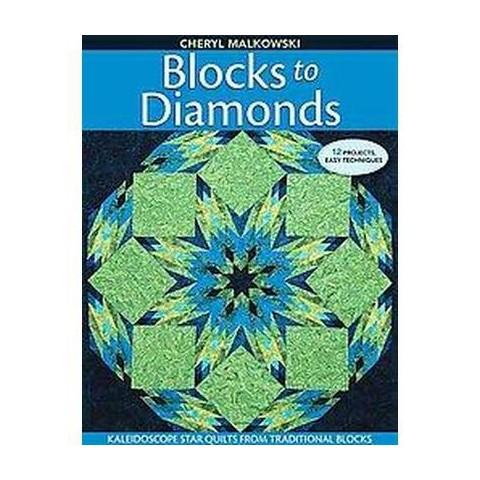 Blocks to Diamonds (Paperback)