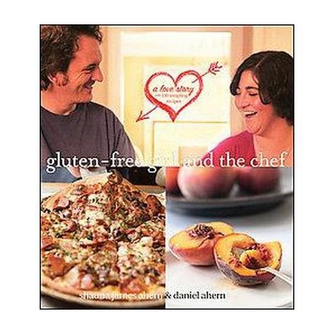 Gluten-Free Girl and the Chef (Hardcover)