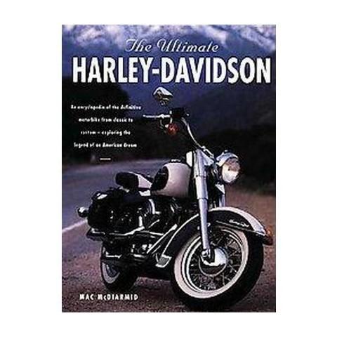 The Ultimate Harley-Davidson (Paperback)