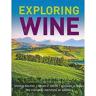 Exploring Wine (Revised) (Hardcover)