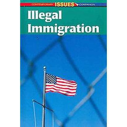 Illegal Immigration (Hardcover)
