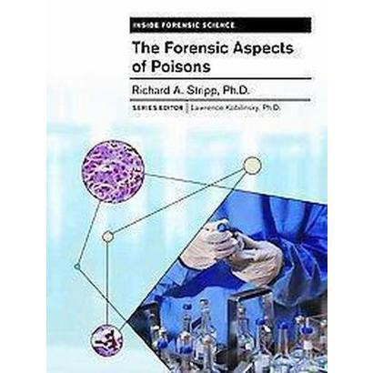 The Forensic Aspects of Poisons (Hardcover)