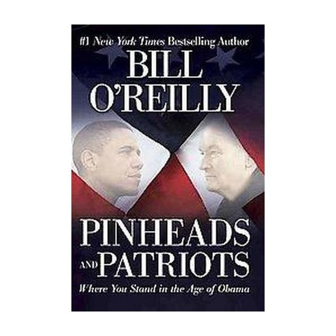 Pinheads and Patriots (Hardcover)