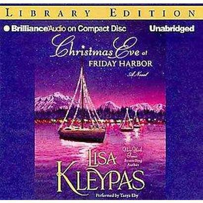 Christmas Eve at Friday Harbor (Unabridged) (Compact Disc)