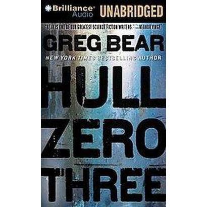 Hull Zero Three (Unabridged) (Compact Disc)