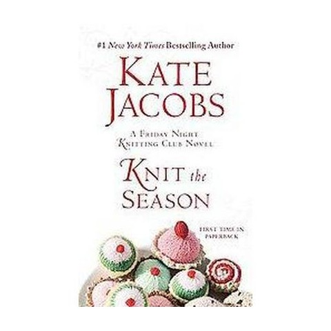 Knit the Season (Reprint) (Paperback)