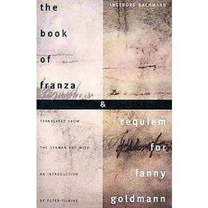 The Book of Franza and Requiem for Fanny Goldmann (Paperback)