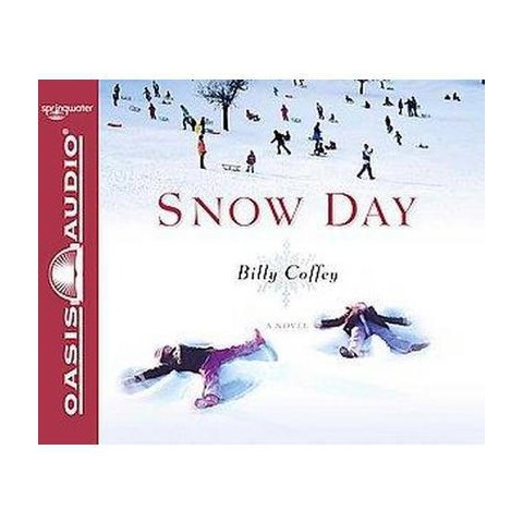 Snow Day (Unabridged) (Compact Disc)