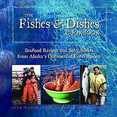 The Fishes & Dishes Cookbook (Paperback)