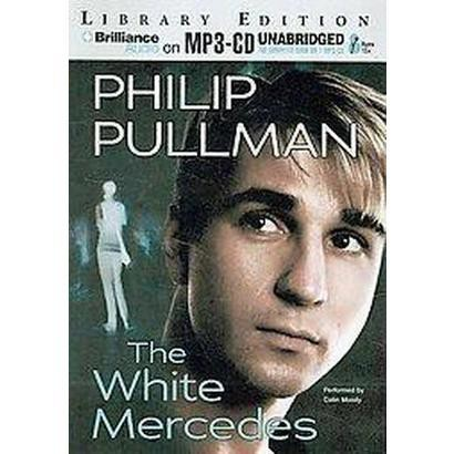 The White Mercedes (Unabridged) (Compact Disc)