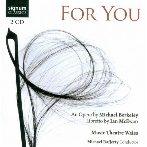 Michael Berkeley: For You
