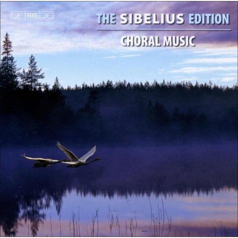 The Sibelius Edition, Vol. 11: Choral Music