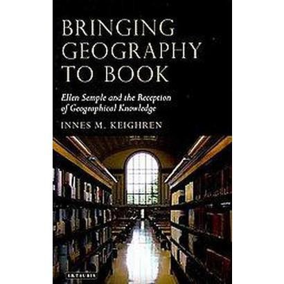 Bringing Geography to Book (Hardcover)