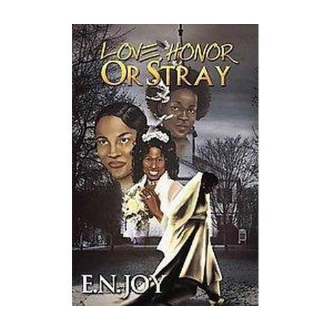 Love, Honor, or Stray (Paperback)