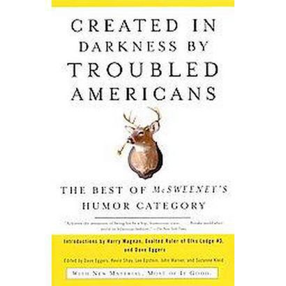 Created In Darkness By Troubled Americans (Reprint) (Paperback)