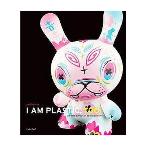 I Am Plastic, Too (Hardcover)