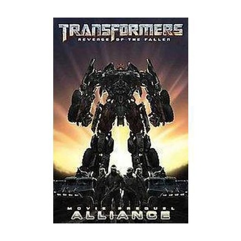 Transformers, Revenge of the Fallen Movie Prequel - Alliance (Paperback)