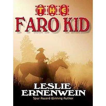 The Faro Kid (Large Print) (Paperback)