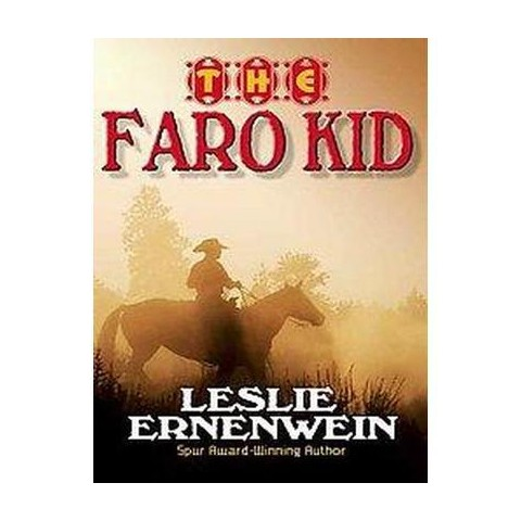 The Faro Kid (Large Print) (Paperback)