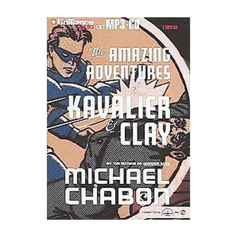 The Amazing Adventures of Kavalier & Clay (Abridged) (Compact Disc)