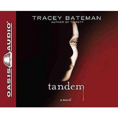 Tandem (Unabridged) (Compact Disc)