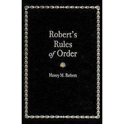 Robert's Rules of Order (Reprint) (Hardcover)
