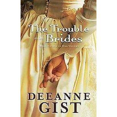 The Trouble with Brides (Hardcover)
