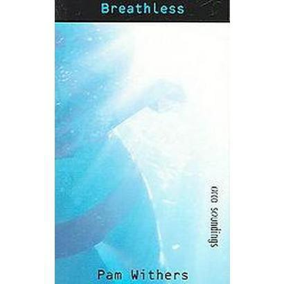 Breathless (Paperback)