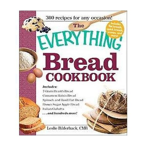 The Everything Bread Cookbook (Paperback)