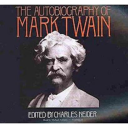 The Autobiography of Mark Twain (Unabridged) (Compact Disc)