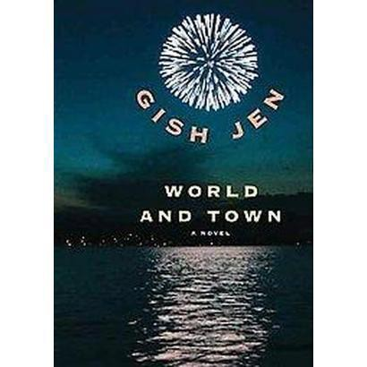 World and Town (Unabridged) (Compact Disc)