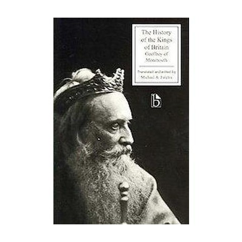The History of the Kings of Britain (Paperback)
