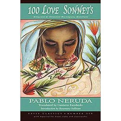 100 Love Sonnets (Bilingual) (Paperback)