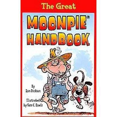 The Great Moonpie Handbook (Paperback)