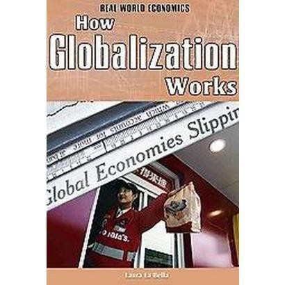 How Globalization Works (Hardcover)