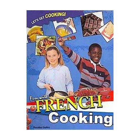 Fun With French Cooking ( Let's Get Cooking!) (Paperback)