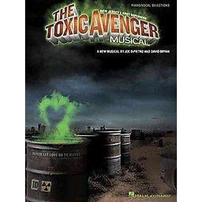 The Toxic Avenger Musical (Paperback)