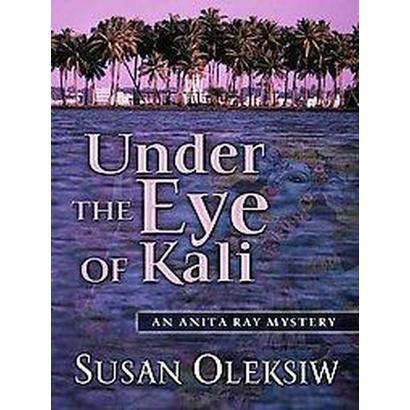 Under the Eye of Kali (Hardcover)