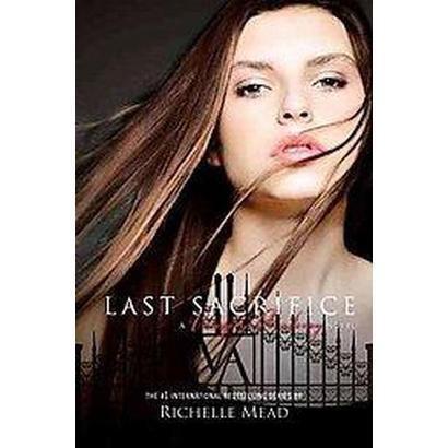 Last Sacrifice (Hardcover)