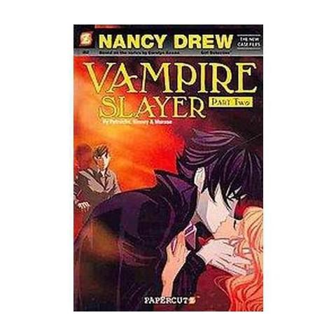 Nancy Drew The New Case Files 2 ( Nancy Drew the New Case Files) (Hardcover)