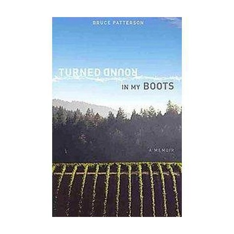 Turned Round in My Boots (Paperback)