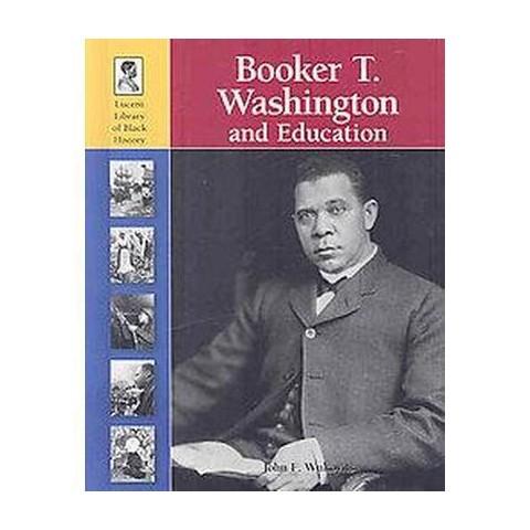 Booker T. Washington and Education (Hardcover)