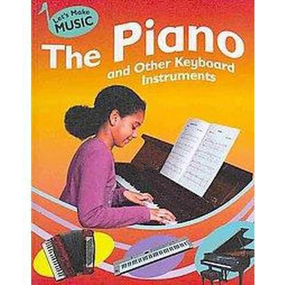 The Piano and Other Keyboard Instruments (Hardcover)