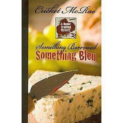 Something Borrowed, Something Bleu (Large Print) (Paperback)