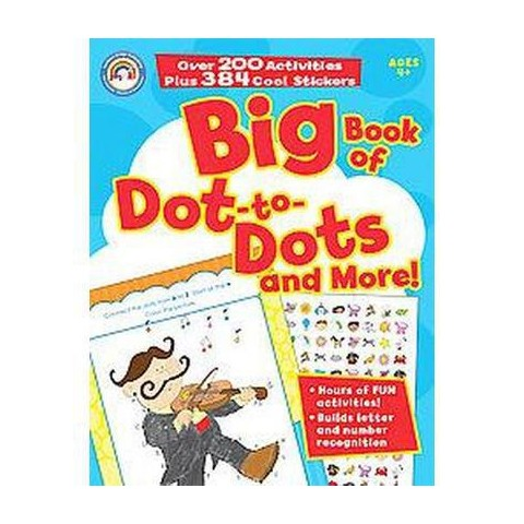 Big Book of Dot-to-Dots and More! (Paperback)